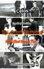 TERMINADA! Mi Ardiente Tentacion 2 HOT /Niall Horan y Tú/ by Sofi15Dreams