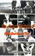 TERMINADA! Mi Ardiente Tentacion 2 HOT /Niall Horan y Tú/ by sofistrong
