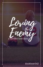 Loving the Enemy by booklover542