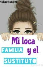 Mi loca familia y el sustituto. (pausada) by NSCollins