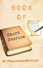 Short Stories by Megu-Des