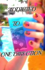 Addicted To One Direction by lamegirllane