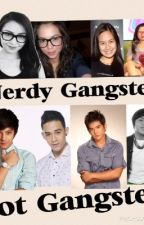 Teen Clash: Nerdy Gangsters And Hot Gangsters (ON-HOLD) by Secretly_Mean