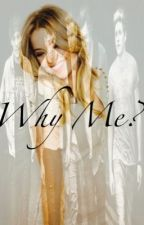 Why Me?  (One Direction) by LoveMeAsh