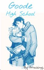 Goode High School (Percy Jackson Fanfiction) by AmazingL