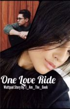 One Love Ride by I_Am_The_Geek