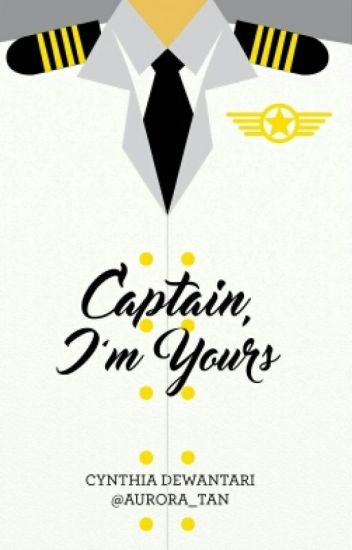 Captain, I'm Yours