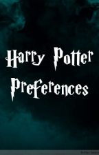 Harry Potter Preferences by Katelyn_Mahoney