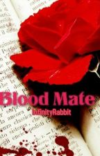 Blood Mate by InfinityRabbit