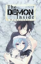 The Demon Inside「Gruvia AU  」 by Walkerishly