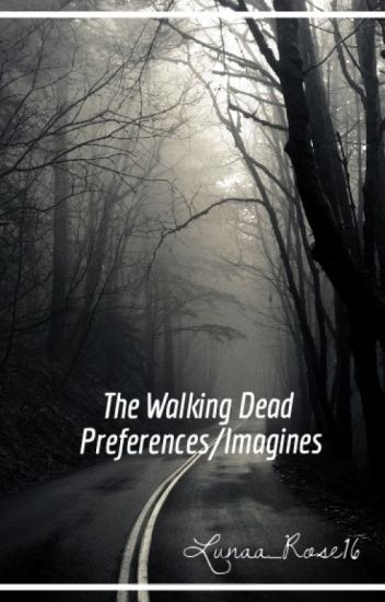 The Walking Dead Preferences/Imagines