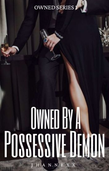Owned by a Possessive Demon