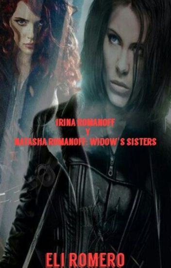 Irina Romanoff Y Natasha Romanoff: Widow's sisters