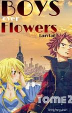 Boys Over Flowers, FairyTail [Tome2] by QueenModerys