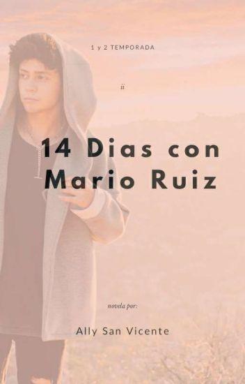 14 Días con Mario Ruiz-By Ally-