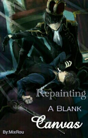 Repainting A Blank Canvas - [Riren/Ereri]