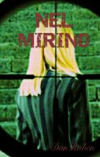 Nel Mirino by DanRuben