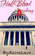 Half-Blood Academy by KairaLavs