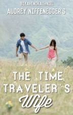 The Time Traveler's Wife (KathNiel) by BiyahengKathNiel