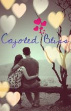 Cajoled Bliss by bookaholic13