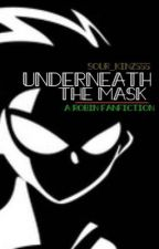Underneath the mask robin x reader fanfic by Sour_kinz555