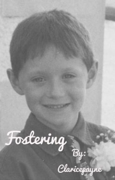 Fostering (a Niall Horan fic)