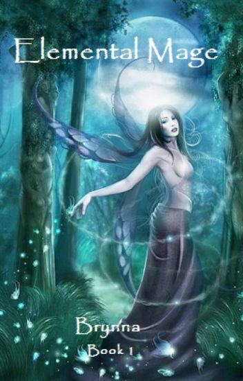 Elemental Mage Book I (Brynna)