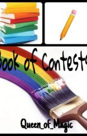 Book of Contests by Queen_of_Magic