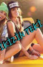 İKİZİN TEKİ by EbrarKar