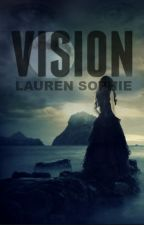 Vision by ItWasTheBestSongEver