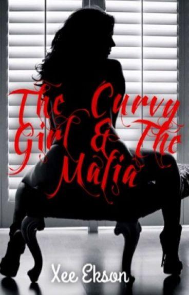 The Curvy Girl & The Mafia