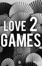 Love Games 2  by NuuCreationz
