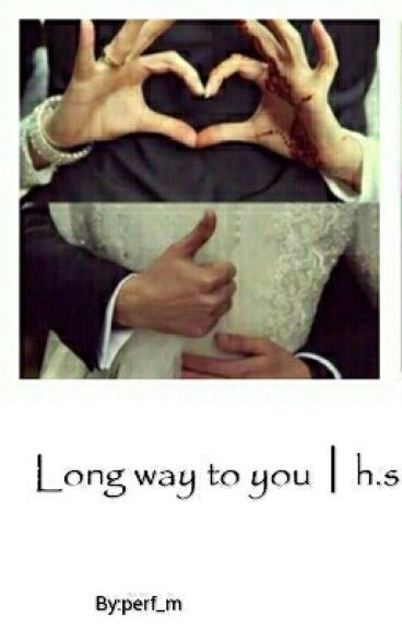 Long way to you | h.s