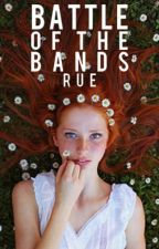 Battle Of The Bands (Coming In Summer 2016) by ruevian