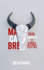 Macabré: Señorita Muerte y otros textos by TheElizabethOficial