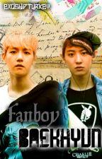 Fanboy Baekhyun by EXOshipTURKEY