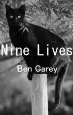 Nine Lives by BenCarey