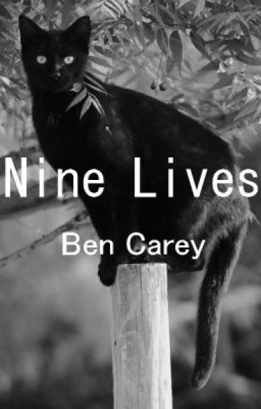 Nine Lives by BenCarey