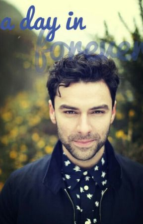 a day in forever (Aidan Turner OS) by Isilore
