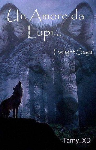 Un amore da lupi : Twilight saga