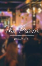 THE PROM I: Un baile inolvidable by milesedgorthbosskiss