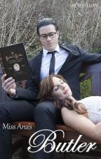 Miss Ana's Butler        #SYTYCW15 #specialedition by SherlySusan