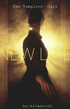 A Vampires' Girl - NEW LIFE by milmarceL