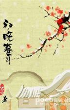 (Nữ tôn) Sơ Hiểu Mộ Niên - Nhược Minh Nhược Hề by HacChiMa