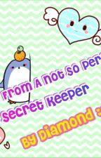 Dork Diaries: Tales From A Not So Perfect Secret Keeper. by DiamondDancerXOX