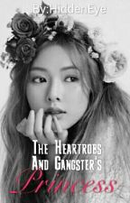 The Heartrobs And Gangsters Princess (Slow update) by HiddenEye