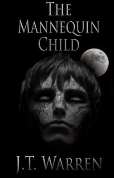 The Mannequin Child