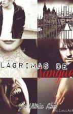 Lágrimas de Sangue by VitoriaAlvess25
