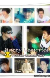Happy Memories (A CHICSER CHARACTER STORY) by iiam_KRISTINE
