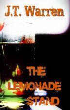 The Lemonade Stand by JTWarren